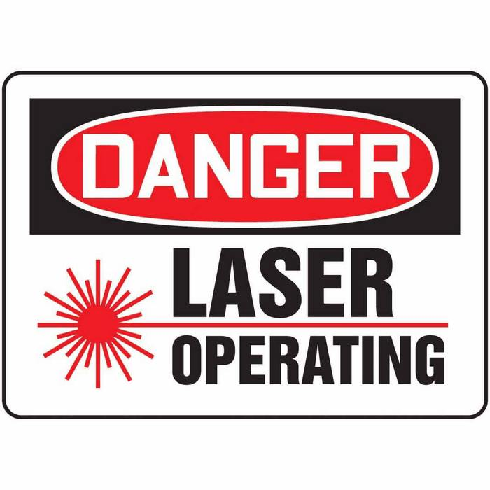 Safety Sign Danger Laser Operating 10 X 14 Plastic From