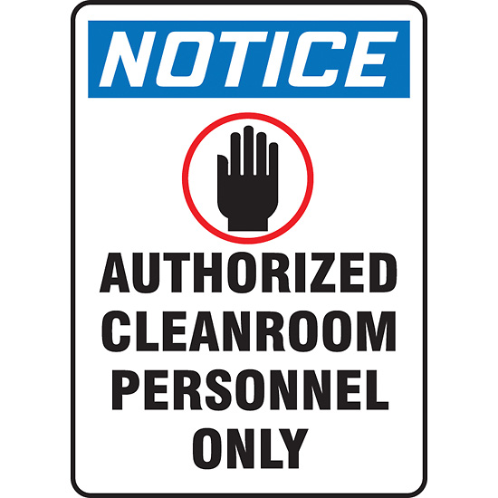 Safety Sign Notice Authorized Cleanroom 10 X 14 Adhesive